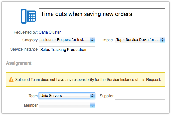 The selected team does not have any responsibility for the service instance of this request.