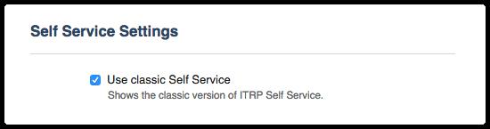 Use classic Self Service